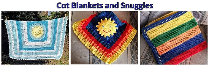 Cot blankets and Snuggles